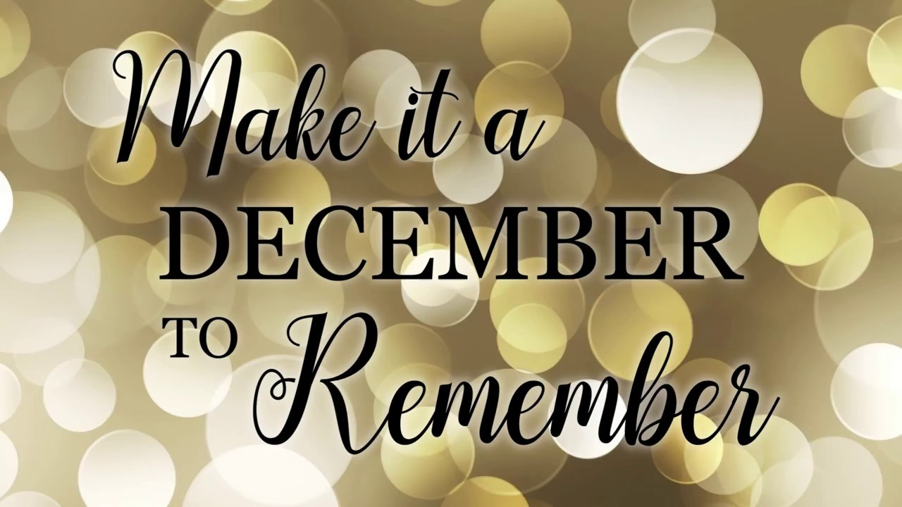 Make it a December to remember! - YouTube