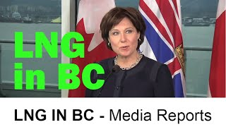 LNG - British Columbia Media Clips - How is Liquefied Natural Gas Portrayed In The BC Media?
