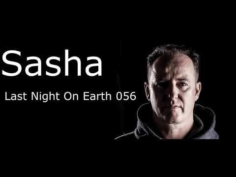 Sasha – Last Night On Earth 056    Mp3 Download