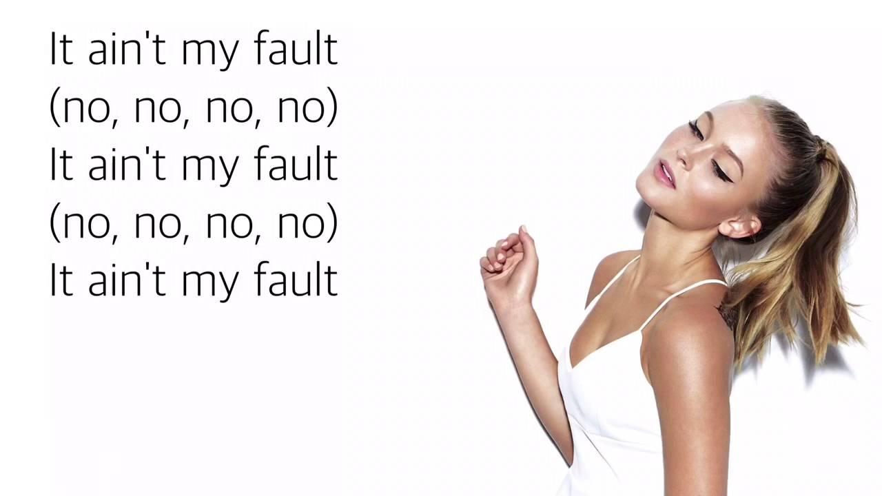 zara larsson aint fault lyrics youtube
