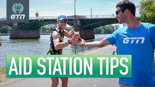 How To Use Triathlon Aid Stations | Nutrition & Other Race Day Tips