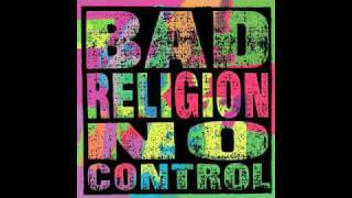 Bad Religion - No Control - 15 - The World Won't Stop