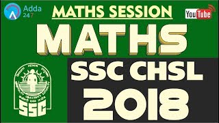 SSC CHSL 2018 | Maths Session | Online Coaching For SSC CGL