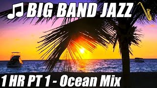 BIG BAND Piano Jazz Instrumental Music Playlist 1 Hour Ocean Sounds Nature Hawaii Relaxing Mix Relax