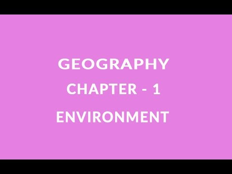 Environment - Chapter 1 Geography NCERT class 7