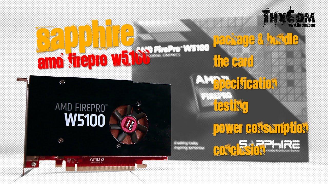 Sapphire AMD FirePro W5100 รีวิว by ThxCom