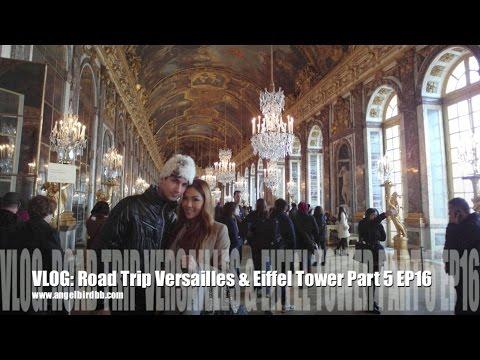 VLOG: Road Trip Versailles & Eiffel Tower Part 5 EP16♥歐洲之旅5| Angelbirdbb
