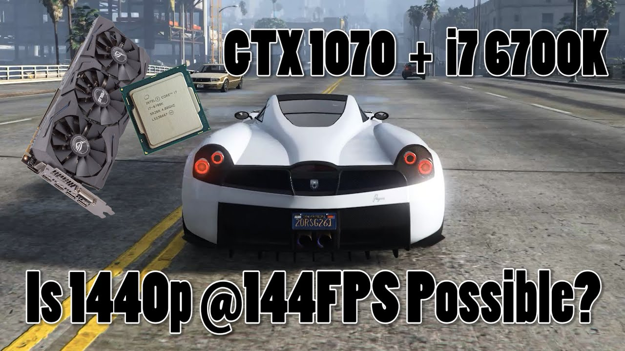 1440p @144FPS in Grand Theft Auto V?