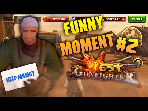 FUNNY MOMENT WEST GUNFIGHTER MOD : #2