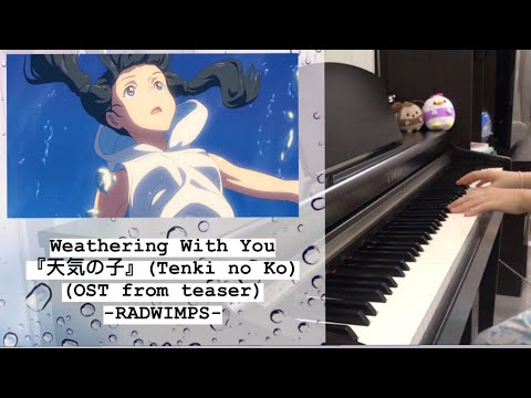 weathering-with-you-『天気の子』-(ost.-from-teaser)---radwimps-(piano-cover-by-chill-piano)