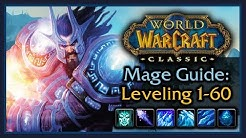 Classic WoW: Mage Leveling Guide (Talents, AOE Grinding, Wand Progression, Tips & Tricks)
