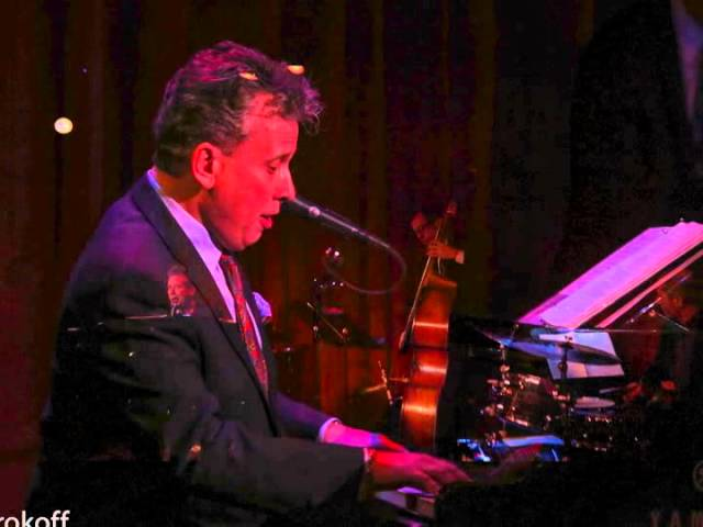 Stephen Sorokoff -  YOU ARE THERE  - Billy Stritch at Birdland