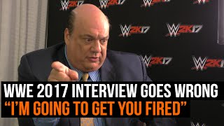 """WWE 2K17 interview with Paul Heyman goes wrong """"I'm going to get you fired"""""""