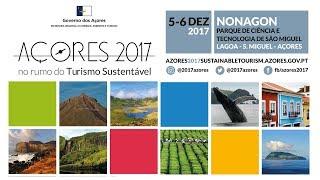 Açores 2017: no rumo do Turismo Sustentável