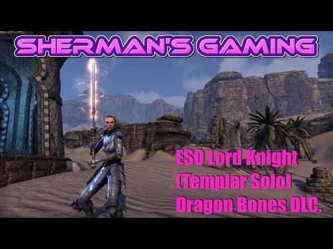 ESO Lord Knight (Templar Solo) Dragon Bones PTS.