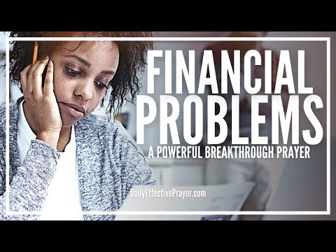Prayer For Financial Problems - The Answer Is Here