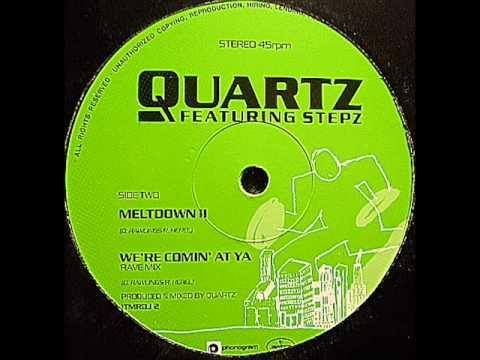 Quartz Meltdown 2