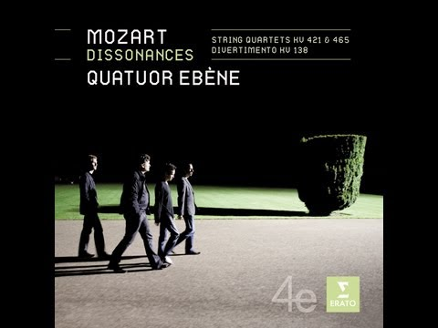 """Quatuor Ebene: Mozart String Quartets  """"Dissonance"""" - Andante Cantabile"""