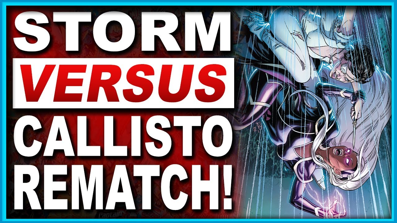Marauders #17 | Storm & Callisto Revisit A Classic Uncanny X-Men Rivalry!