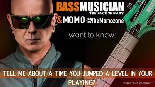 Bass Musician Magazine - Momo Wants to Know - When You Jumped a Level in Your Playing