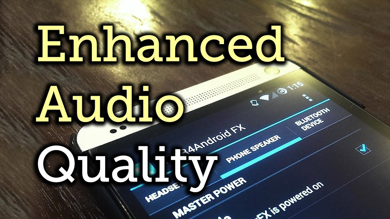 How to Improve Sound Quality on Android: 5 Audio Mods for