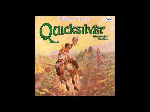 Quicksilver Messenger Service - Happy Trails - 1969 Full Album