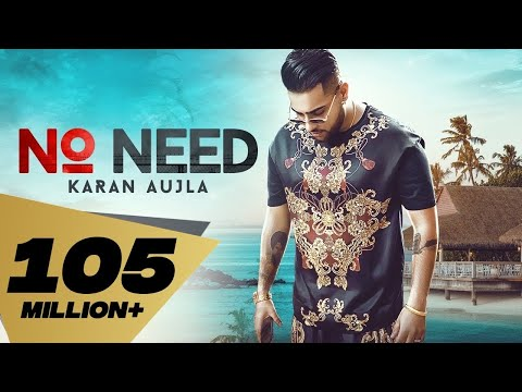 No Need (Full Video) Karan Aujla | Deep Jandu | Rupan Bal |