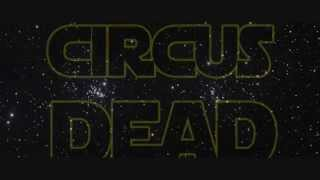 Circus of the Dead Star Wars: The Force Awakens Teaser Trailer Parody