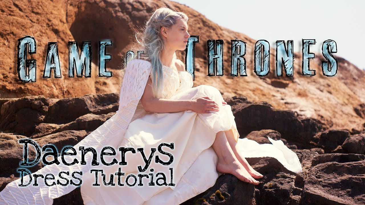 How To Make The Daenerys Targaryen White Dress Cosplay Costume