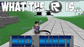 Qu'est-ce que le Roblox est ... - Sword Art Online: Burst? Partie 1/2