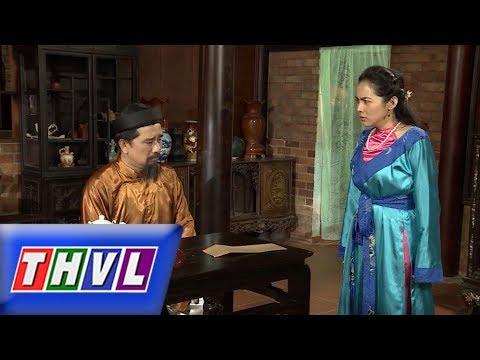 THVL | Chuyện Xưa Tích Cũ – Tập 60[1]: Huê Em bất chấp tất cả để cử hành hôn lễ cùng công tử Phúc