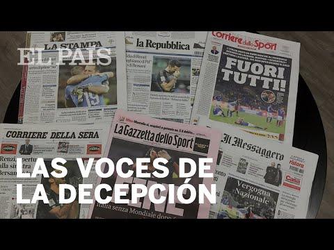 Un Mundial sin Italia: las voces de la decepción | Deportes
