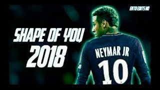 Crazy skill of Neymar jr 2019 With Shape of you song || Football Fancies
