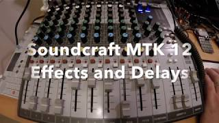 Soundcraft Signature MTK 12 Effects Demo