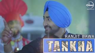 Tankha (Full Audio Song)   Ranjit Bawa   Desi Routz   Punjabi Audio Song Collection   Speed Records