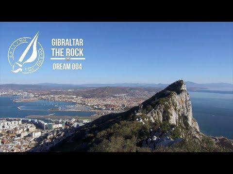 Sailing The Dream | #004 | Gibraltar The Rock