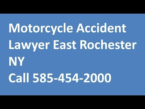 Motorcycle Accident Lawyer East Rochester NY Call 585 454 2000