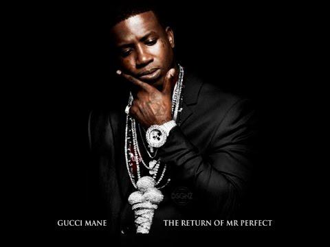 """Mrs. Perfect"" - Gucci Mane"