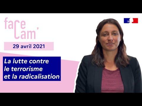 #FaceCam du 29 avril | Lutte contre le terrorisme et la radicalisation