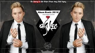 Phan Mạnh Quỳnh 2018   Liên Khúc Nhạc Trẻ Phan Mạnh Quỳnh Remix 2018   Liên Khúc Người Khác Remix 1
