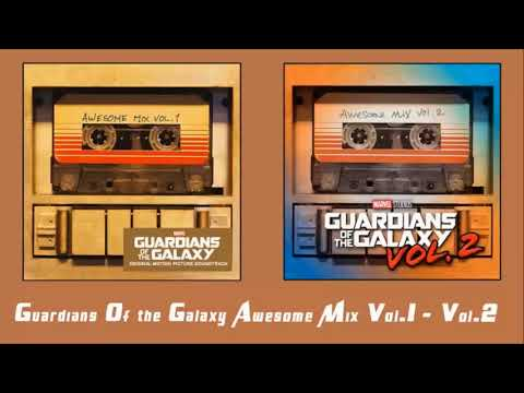 Guardians Of The Galaxy  Awesome Mix Vol  1 & Vol  2 Full Soundtrack