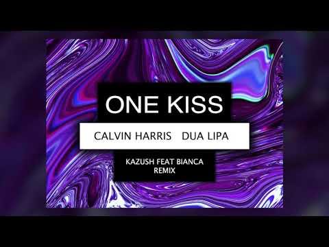 Calvin Harris & Dua Lipa - One Kiss (KAZUSH FEAT Bianca Cover Remix)