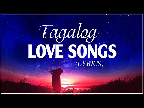 Best Tagalog Love Songs 80's 90's With Lyrics Playlist - Nonstop OPM Love Songs English Lyrics