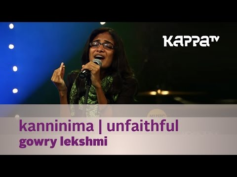 Kanninima | Unfaithful - Gowry Lekshmi - Music Mojo Season 2 - Kappa TV