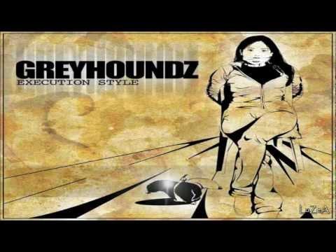 Greyhoundz Execution Style Full Album