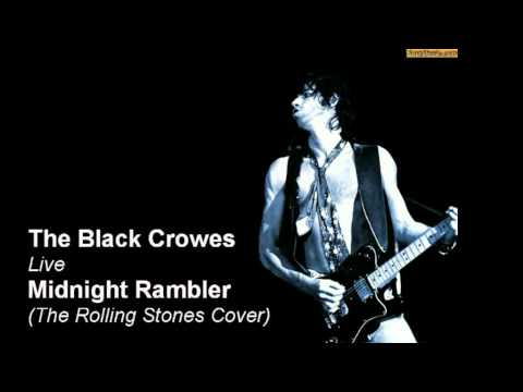 The Black Crowes covering The Rolling Stones Midnight Rambler