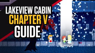 Lakeview Cabin V - All Endings - Guide
