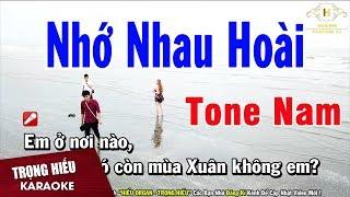 Karaoke Nhớ Nhau Hoài Tone Nam Nhạc Sống | Trọng hiếu