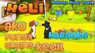 Heli Guk Guk Guk Karaoke No Vocal (Lagu Anak Indonesia 5) MuHivma Music VideoS