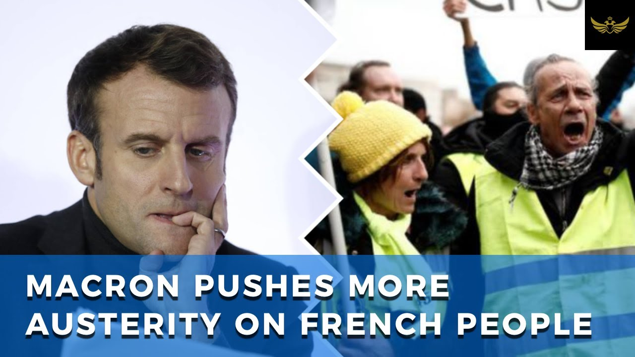 Sneaky Macron tries to push more globalist austerity on French people